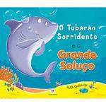 Livro - o Tubarão Sorridente e o Grande Soluço!