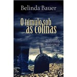 Livro - o Túmulo Sob as Colinas
