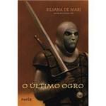 Livro - o Último Ogro