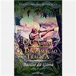 Livro - o Uraguai: a Declamação Trágica