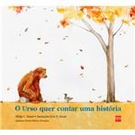 Livro - o Urso Quer Contar uma História