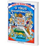Livro - o Vírus Desinformático