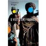 Livro - o Vulto das Torres - a Al-Qaeda e o Caminho Até o 11/9