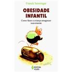 Livro - Obesidade Infantil: Como Fazer a Criança Emagrecer Suavemente