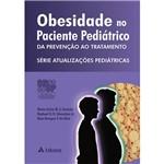 Livro - Obesidade no Paciente Pediátrico: da Prevenção ao Tratamento - Série Atualizações Pediátricas