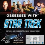 Livro - Obsessed With Star Trek: Test Your Knowledge Of The Star Trek Universe