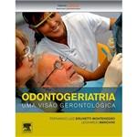 Livro - Odontogeriatria: uma Visão Gerontológica