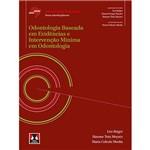 Livro - Odontologia Baseada em Evidências e Intervenção Mínima em Odontologia
