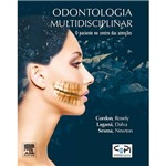 Livro - Odontologia Multidiciplinar: o Paciente no Centro das Atenções