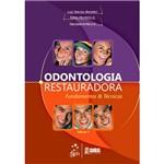 Livro - Odontologia Restauradora - Fundamentos e Técnicas