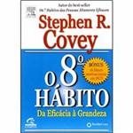 Livro - Oitavo Hábito, o - da Eficácia à Grandeza