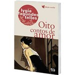 Livro - Oito Contos de Amor - Coleção Lygia Fagundes Telles