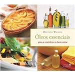 Livro Óleos Essenciais para a Cozinha e o Bem-estar - Mélinda Wilson