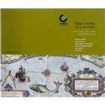 Livro - Olhar o Mundo, Ler o Território - uma Viagem Pelos Mapas