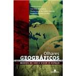 Livro - Olhares Geográficos: Modos de Ver e Viver o Espaço