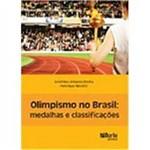 Livro - Olimpismo no Brasil: Medalhas e Classificações