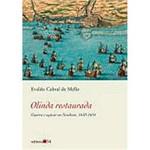 Livro - Olinda Restaurada: Guerra e Açúcar no Nordeste - 1630-1654