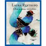 Livro - Olor a Rosas Invisibles