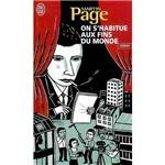 Livro - On S'Habitue Aux Fins Du Monde