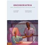 Livro - Oncogeriatria - uma Abordagem Multidisciplinar