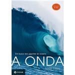 Livro - Onda, a - em Busca das Gigantes do Oceano