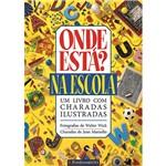 Livro - Onde Está?: na Escola