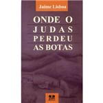 Livro - Onde Judas Perdeu as Botas