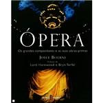 Livro - Ópera - os Grandes Compositores e as Suas Obras Primas