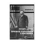 Livro - Óperas e Outros Cantares