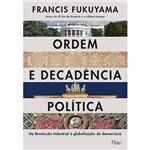 Livro - Ordem e Decadência Política