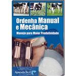 Livro Ordenha Manual e Mecânica - Manejo para Maior Produtividade
