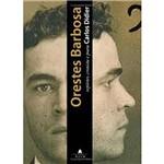 Livro - Orestes Barbosa: Repórter, Cronista e Poeta