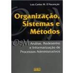 Livro - Organização, Sistemas e Métodos - Análise, Redesenho e Informatização de Processos Administrativos