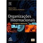 Livro - Organizações Internacionais: Histórias e Práticas