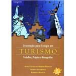 Livro - Orientação para Estágio em Turismo - Trabalhos, Projetos e Monografias