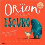 Livro - Orion e o Escuro