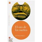 Livro - Oro de Los Sueños, El - Nivel 4