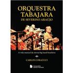 Livro - Orquestra Tabajara de Severino Araújo