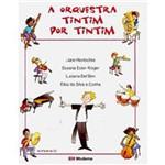 Livro - Orquestra Tintim por Tintim