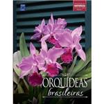 Livro - Orquídeas Brasileiras - Coleção Rubi - Vol. 1
