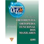 Livro - Orto 2006: Nova Visão em Ortodontia Ortopedia Funcional dos Maxilares