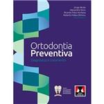 Livro - Ortodontia Preventiva: Diagnóstico e Tratamento