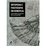 Livro - Ortopedia e Fisioterapia em Hemofilia