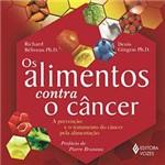 Livro - os Alimentos Contra o Câncer
