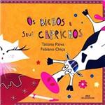 Livro - os Bichos e Seus Caprichos: Nova Ortografia