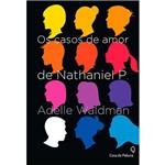 Livro - os Casos de Amor de Nathaniel P.