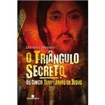 Livro - os Cinco Templários de Jesus: o Triângulo Secreto - Vol. 02