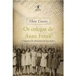 Livro - os Colegas de Anne Frank: o Reencontro dos Sobreviventes do Liceu Judaico