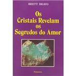 Livro - os Cristais Revelam os Segredos do Amor