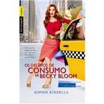 Livro - os Delírios de Consumo de Becky Bloom - Edição Econômica
